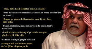 Prens Bender bin Sultan: İran-Irak savaşında gizlice arabuluculuk yaptık